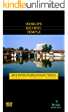 The World's Richest Temple: Kindle Paper White Format: Everything To Know About Sree Padmanabhaswamy Temple, Kerala