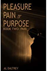 Pleasure, Pain or Purpose: Book Two: Pain Kindle Edition