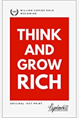 Think and Grow Rich: Original 1937 Print Kindle Edition