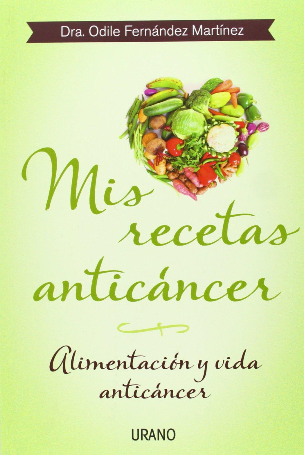 Mis recetas anticáncer : alimentación y vida anticáncer (Nutrición y dietética)