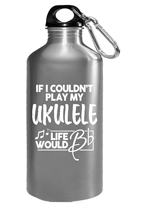 Amazon Com Cute Gift For Ukulele Players Life Would B Flat Water