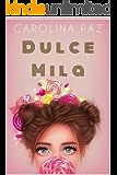 Dulce Mila