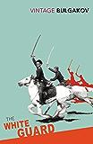 The White Guard (Vintage Classics)