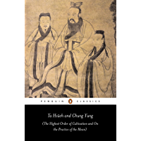 Ta Hsüeh and Chung Yung: The Highest Order of Cultivation and On the Practice of the Mean (Penguin Classics)