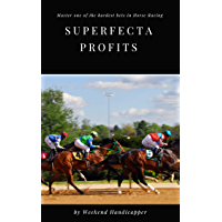 Superfecta Profits: Master One of the Hardest Bets in Horse Racing (English Edition)