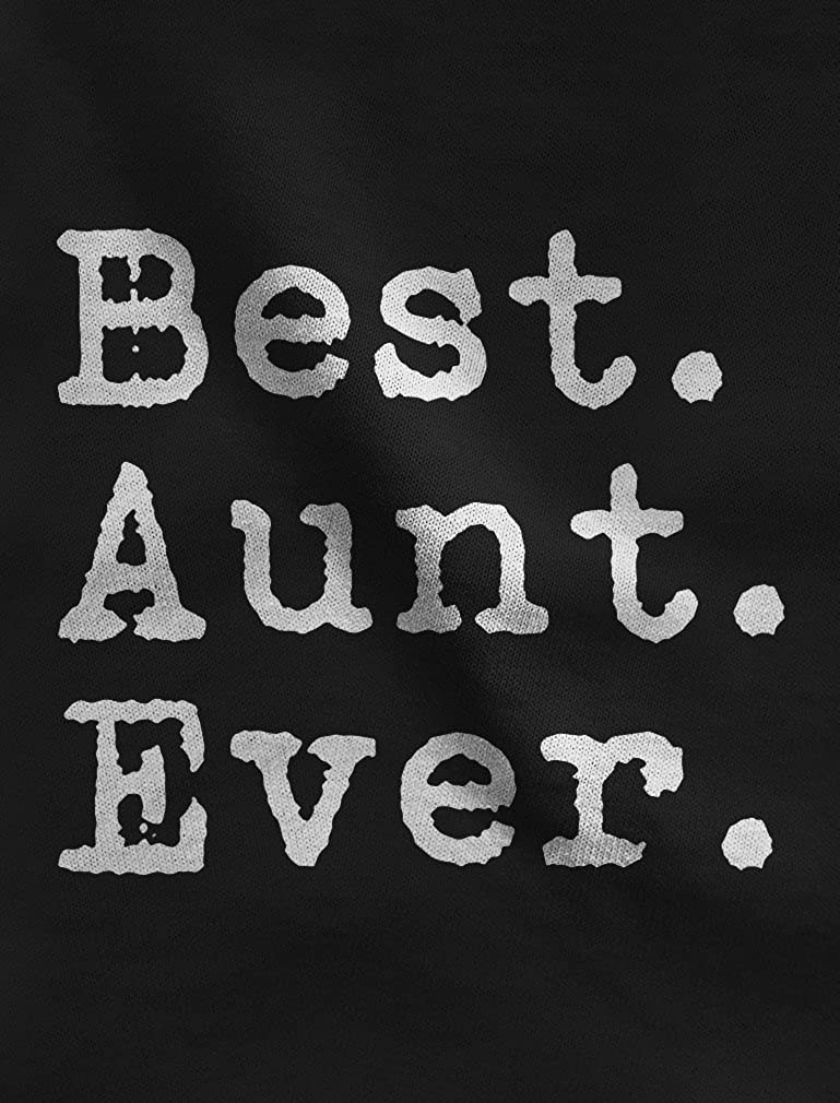 Gift for Auntie from Nephew or Niece Women Hoodie Best Aunt Ever TeeStars