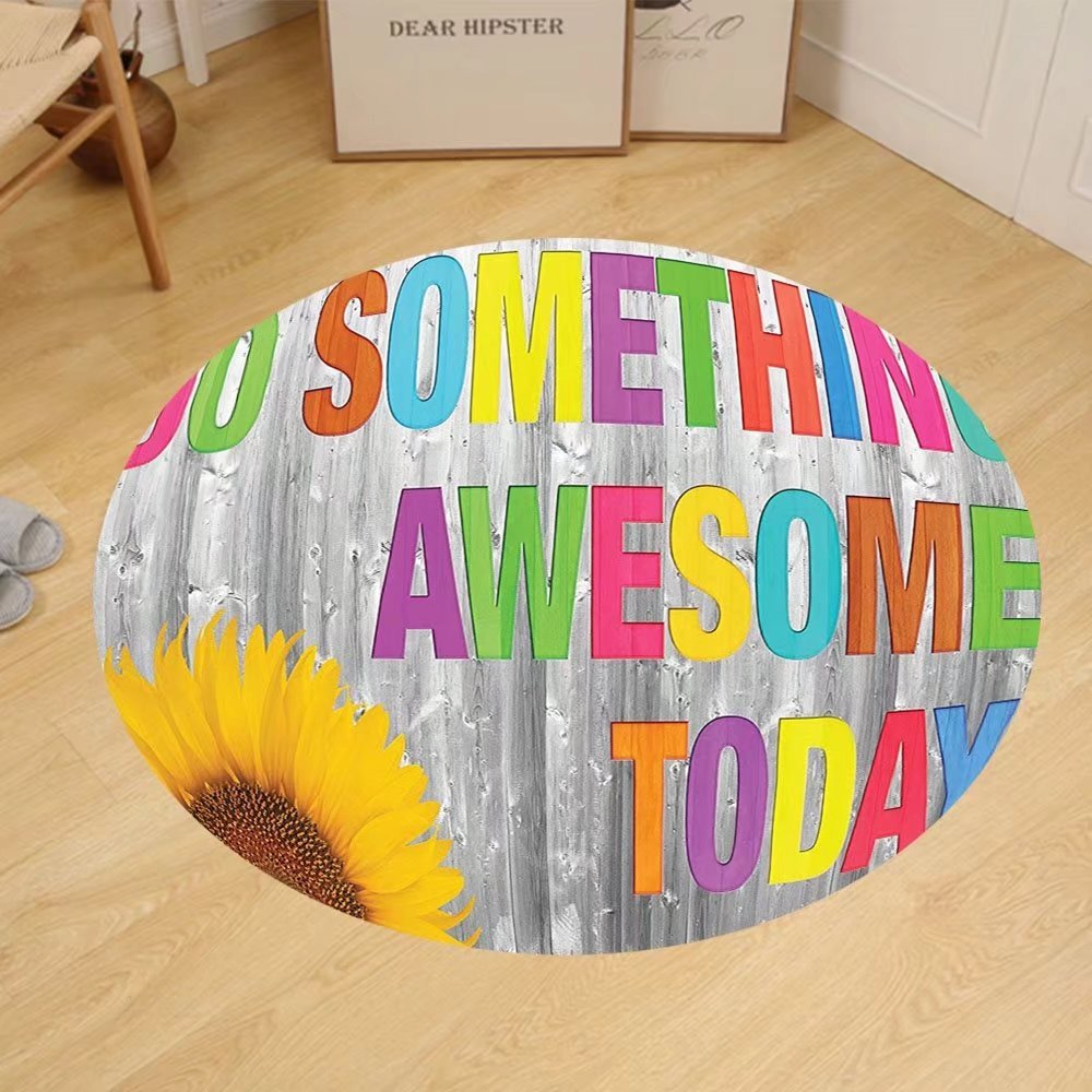 Gzhihine Custom round floor mat Quotes Decor Collection Do Something Awesome Today Sunflower on Wooden Wood Panel Colorful Design Bedroom Living Room Dorm Yellow Pink Green