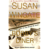 """Bobby's Diner (Romantic Amateur Sleuth): Book 1 of the """"Bobby's Diner"""" Mystery Series (The """"Bobby's Diner"""" Series) (English Edition)"""