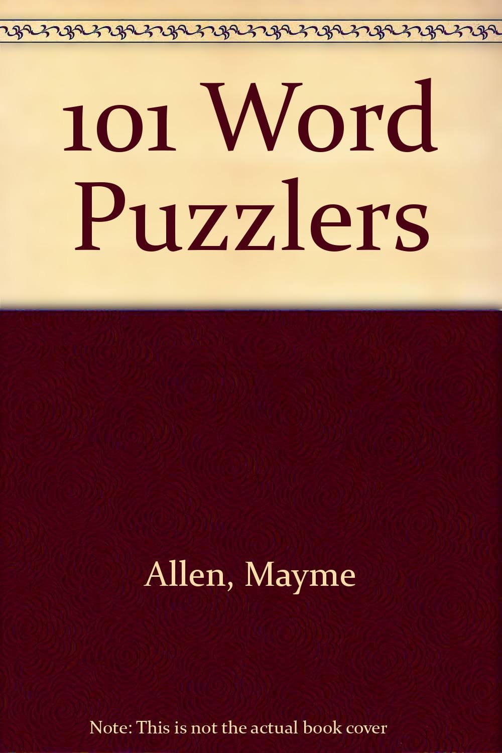 101 Word Puzzlers: Exciting New Challenges for Puzzle Enthusiasts: Mayne  Allen, Janine Kelsch: 9780806987224: Amazon.com: Books