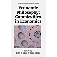 Economic Philosophy: Complexities in Economics (English Edition)