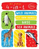 My First 4-in-1 One Wild Animals, Pet and Farm Animals, Birds, Sea Animals: Padded Board Books