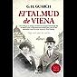 El talmud de Viena: Algo Mas Que Un Sueno (Spanish Edition)