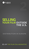Selling Your Film Outside the U.S.: Digital Distribution in Europe