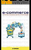 e-Commerce: Conceitos, processos, gestão e monetização