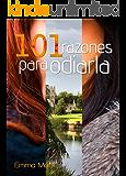 101 razones para odiarla (Spanish Edition)