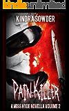 Pain-Killer (A Miss Hyde Novella Book 2)