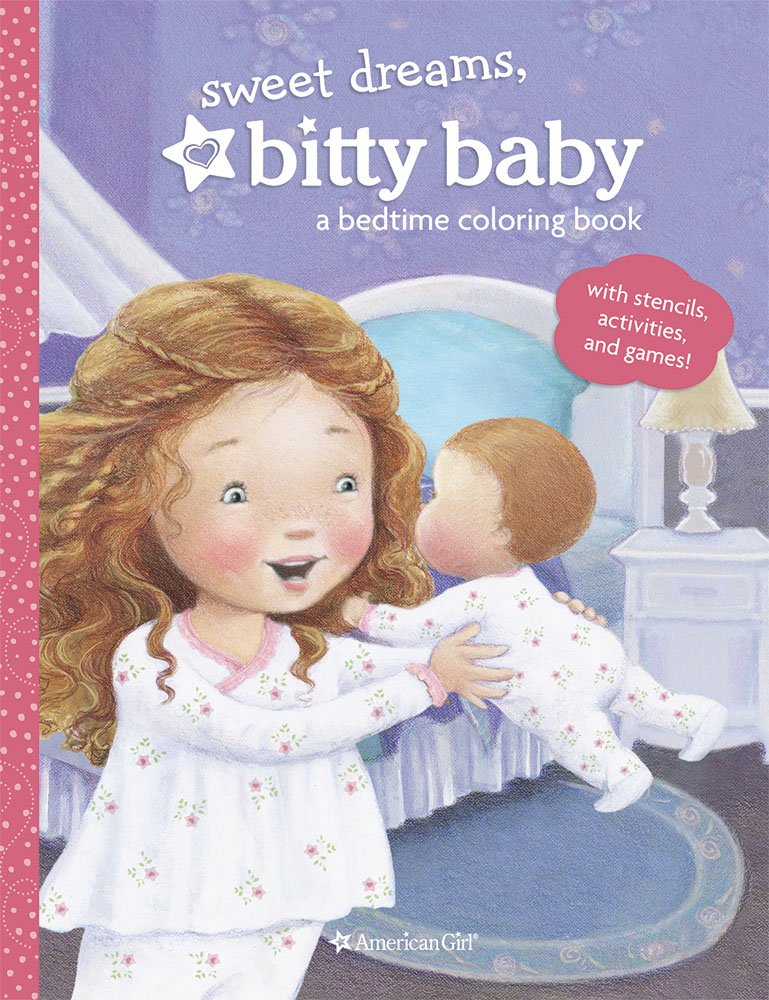 Sweet Dreams, Bitty Baby: A Bedtime Coloring Book: Darcie ...