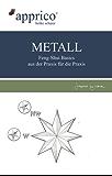 METALL: Feng-Shui-Basics - aus der Praxis für die Praxis