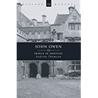 John Owen: Prince of Puritans
