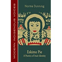 Eskimo Pie: A Poetics of Inuit Identity