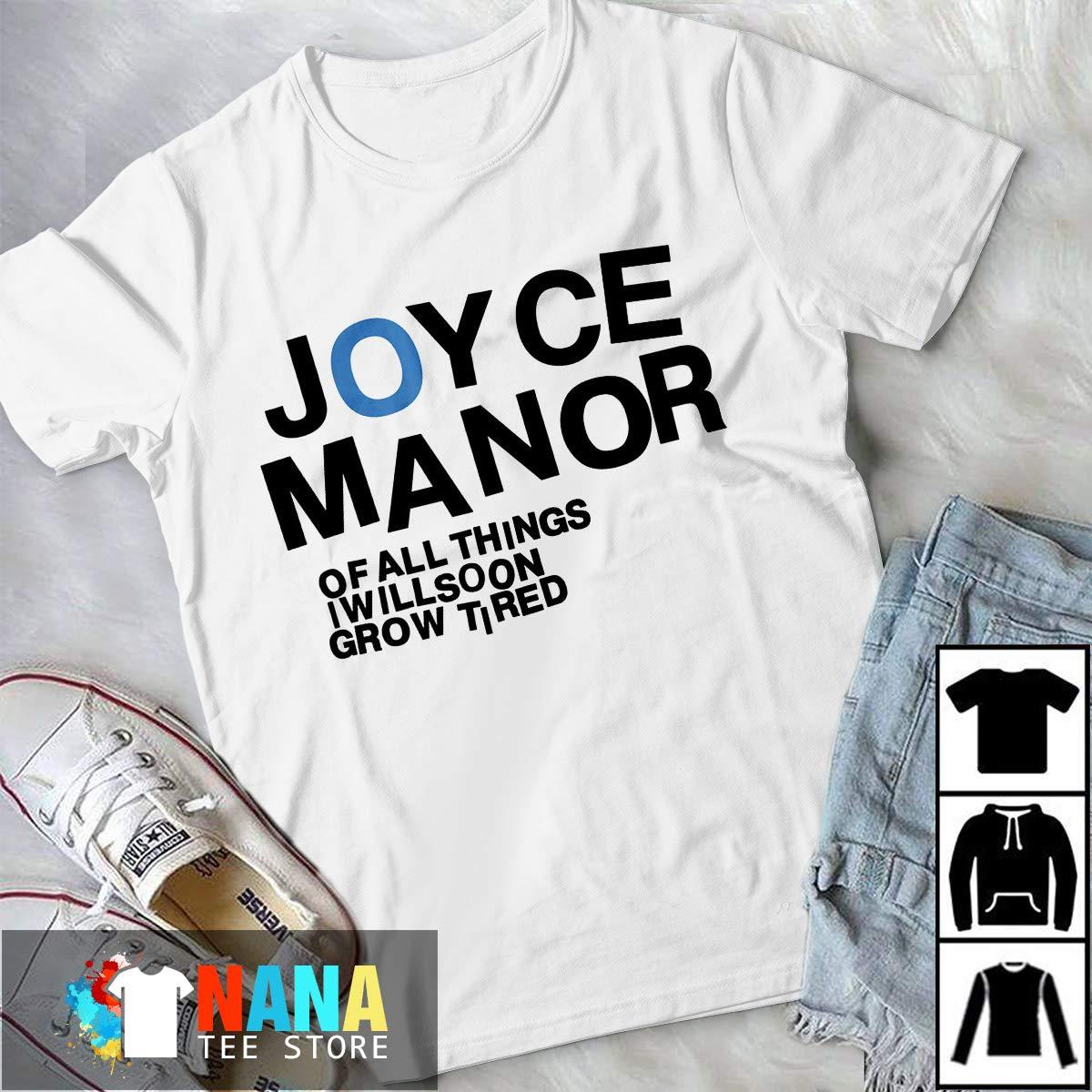 Joyce Manor Of All Things I Will Soon Grow Tired Tshirt Long Tshirt