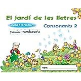 El jardí de les lletres. Lectoescriptura. Consonants 2. 5 anys. Educaciò Infantil (Educación Infantil Algaida. Lectoescritura) - 9788498776423