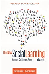 The New Social Learning, 2nd Edition: Connect. Collaborate. Work. Kindle Edition