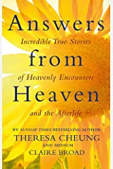 Answers from Heaven: Incredible True Stories of Heavenly Encounters and the Afterlife Paperback