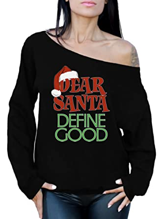 b4263552509 Awkward Styles Dear Santa Define Good Sweatshirt Off Shoulder Santa  Sweatshirt Ugly Christmas Sweater Black S