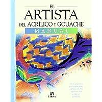 El Artista del Acrílico y Guache: Guía Práctica