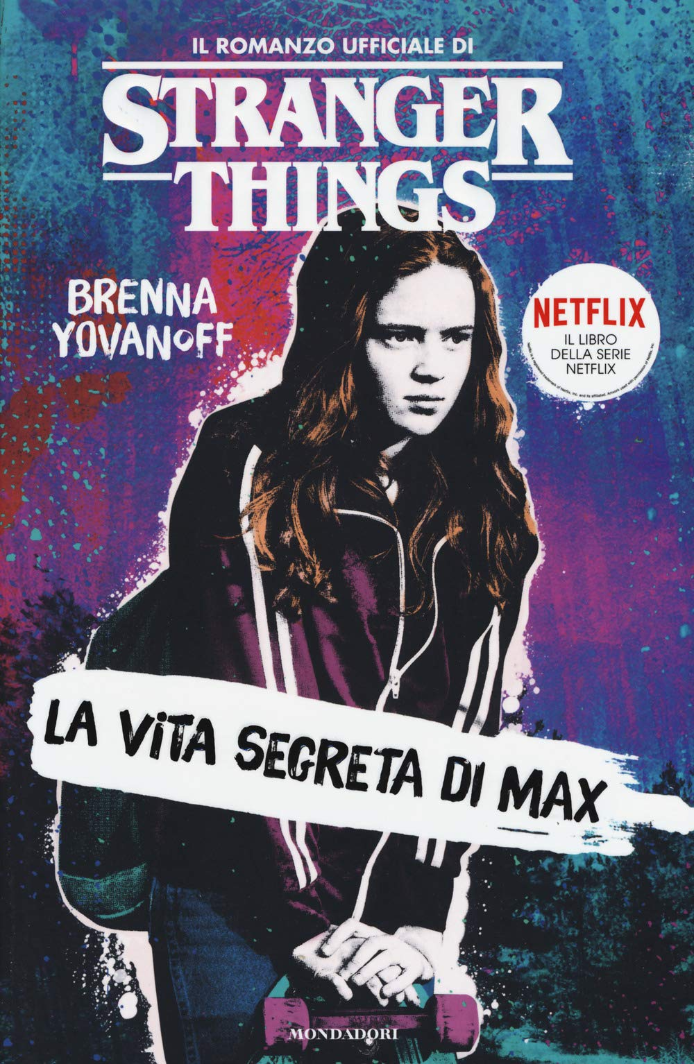 La vita segreta di Max. Il romanzo ufficiale di Stranger Things: Amazon.it:  Yovanoff, Brenna, Piemonte, M.: Libri