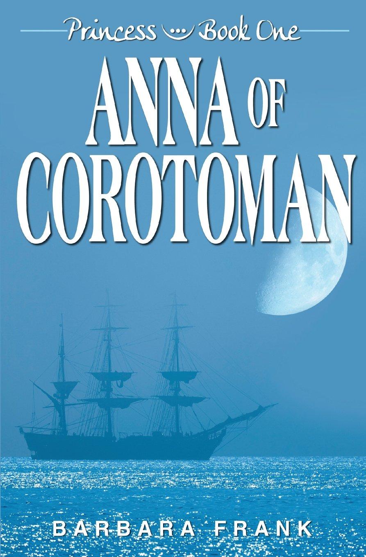 Princess Book I: Anna of Corotoman
