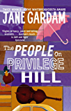 The People On Privilege Hill (English Edition)