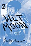 Wet Moon Book Two: Unseen Feet (New Edition)