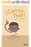 I Can Do That!: A Book on Self-Regulation