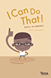 I Can Do That!: A Book on Self-Regulation (Can-Do Kids Series 2)