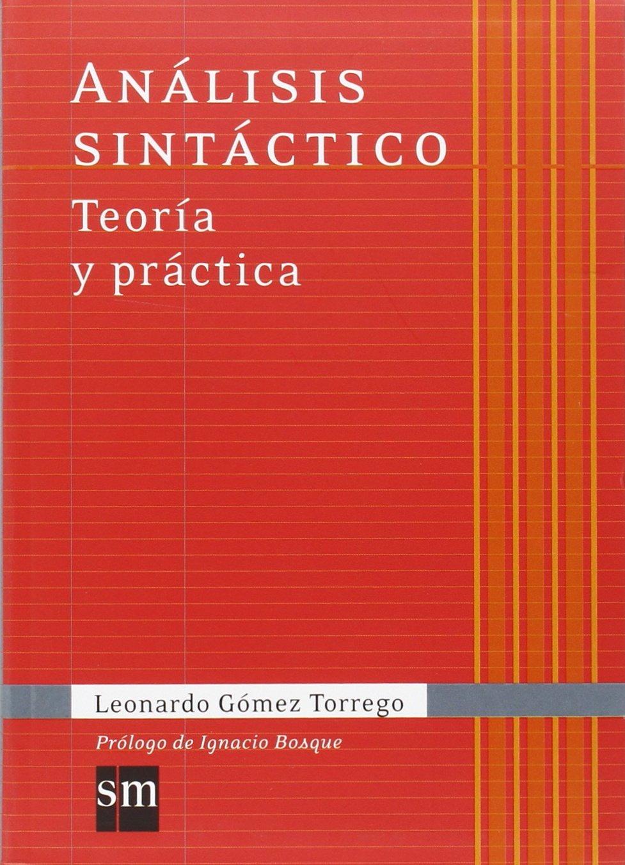 Análisis sintáctico : teoría y práctica (Español Actual)