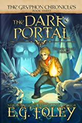 The Dark Portal (The Gryphon Chronicles, Book 3) Paperback