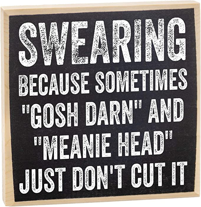 Swearing, Because Sometimes Gosh Darn and Meanie Head Just Don't Cut It - Rustic Wooden Sign - Makes a Great Funny Gift Under !