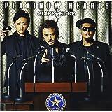PLATINUM HEARTS(初回限定盤)(DVD付)