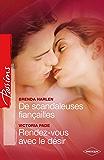 De scandaleuses fiançailles - Rendez-vous avec le plaisir (Passions)