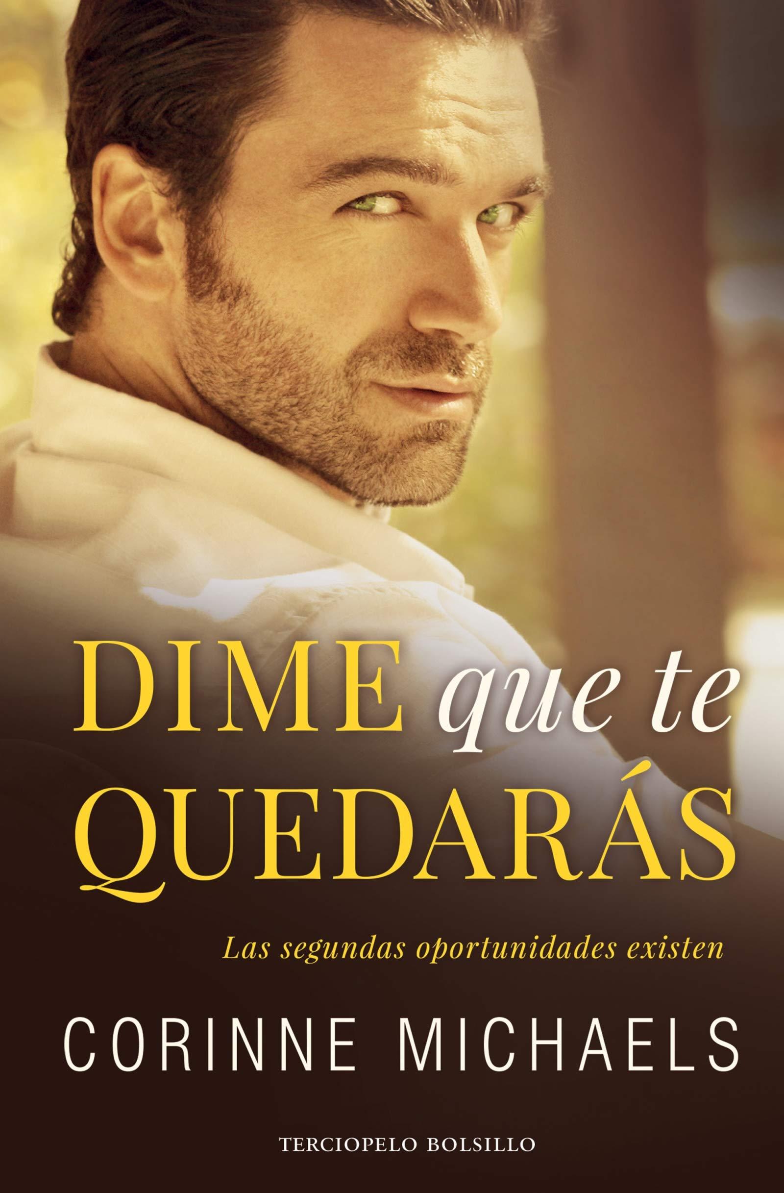 Dime que te quedarás (Terciopelo): Amazon.es: Corinne Michaels, Ana Isabel Domínguez Palomo, María del Mar Rodríguez Barrena: Libros