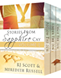 Sapphire Cay Volume 1 (Sapphire Cay Stories)