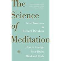 Science of Meditation: How to Change Your Brain, Mind and Body The