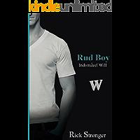 Rud Boy: Indomável Will