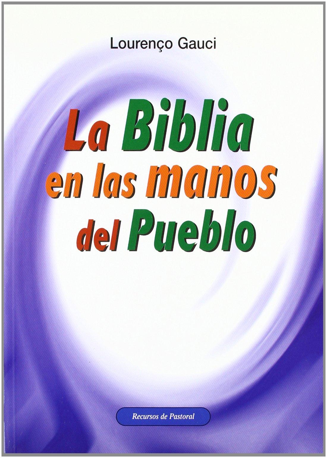 Read Online LA BIBLIA EN LAS MANOS DEL PUEBLO. ENCUENTROS DE GRUPO pdf epub