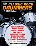 The Classic Rock Drummers: The Way They Play