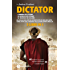 Dictator. L'ombra di Cesare - Il nemico di Cesare - Il trionfo di Cesare (eNewton Narrativa)
