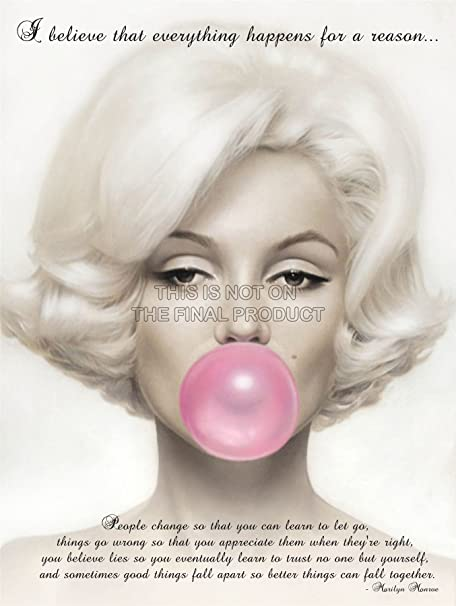Believe Everything Happens Reason Marilyn Monroe Quote 12x16