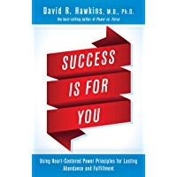 Image for Success Is for You: Using Heart-Centered Power Principles for Lasting Abundance and Fulfillment